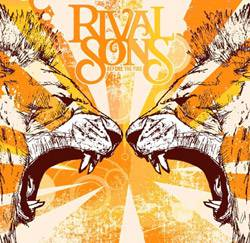 Rival Sons : Before the Fire